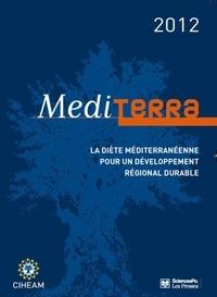 CIHEAM - Mediterra - La diète méditerranéenne pour un développement régional durable.
