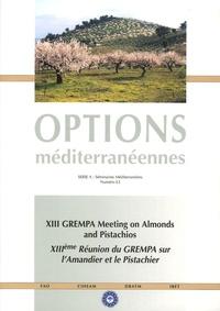 CIHEAM - XIIIe réunion du GREMPA sur l'amandier et le pistachier.