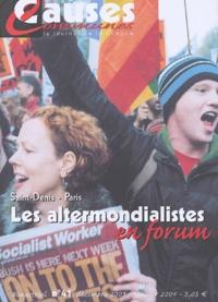 Alain Bosc - Causes communes N° 41 décembre 2003 : Les altermondialistes en forum.