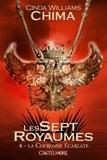 Cinda Williams Chima - Les Sept Royaumes Tome 4 : La couronne écarlate.