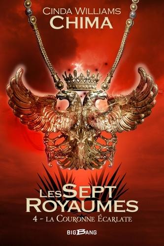 Les Sept Royaumes Tome 4 La couronne écarlate