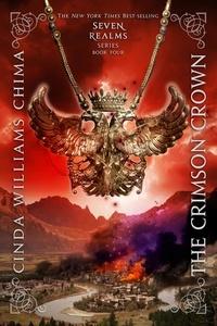 Cinda Williams Chima - The Crimson Crown.