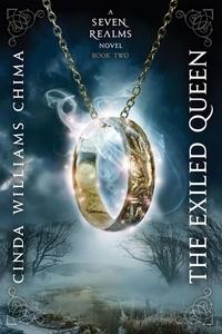 Cinda Williams Chima - The Exiled Queen.