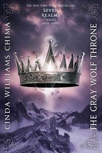 Cinda Williams Chima - The Gray Wolf Throne.