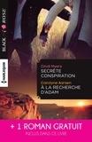 Cindi Myers et Carolyne Aarsen - Secrète conspiration - A la recherche d'Adam - Une étrange attirance.