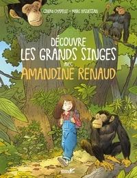 Cindy Chapelle et Marc N'Guessan - Découvre les grands singes avec Amandine Renaud.