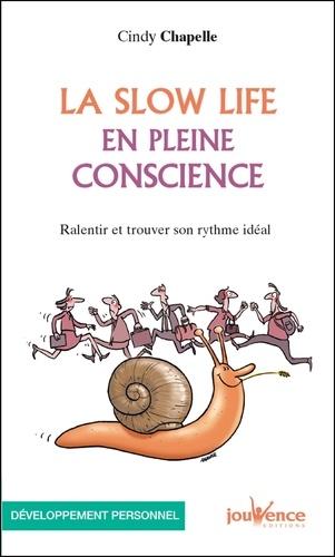 La slow life en pleine conscience - 9782889053735 - 3,99 €