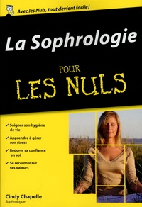 Cindy Chapelle - La sophrologie pour les nuls.