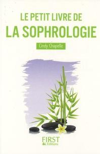 Cindy Chapelle - Le petit livre de la Sophrologie.