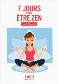 Cindy Chapelle - Petit Livre de - 7 jours pour être zen.