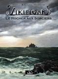 Cindy Derieux et Laura Derieux - Vikingar Tome 2 : Le Rocher aux sorciers.