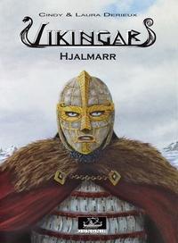 Cindy Derieux et Laura Derieux - Vikingar Tome 4 : Hjalmarr.