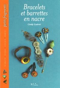 Cindy Guéret et Julien Clapot - Bracelets et barettes en nacre.
