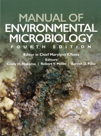 Cindy Nakatsu et Robert V. Miller - Manual of Environmental Microbiology.