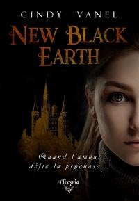 Cindy Vanel - New Black Earth.
