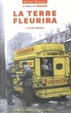 Ciné-Archives - 50 ans de cinéma de l'Huma - La terre fleurira (1928-1981). 1 DVD