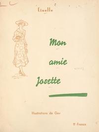 Cinelle et  Gev - Mon amie Josette.