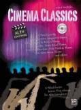 Cinema Classics for Alto Sax - 12 Blockbuster Movie Play-alongs.