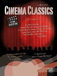 Cinema Classics for Guitar - 12 Blockbuster Movie Play-alongs.