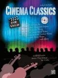 Cinema Classics for Violin - 12 Blockbuster Movie Play-alongs.