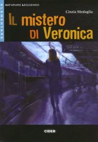 Cinzia Medaglia - Il mistero di Veronica. 1 CD audio