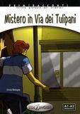 Cinzia Medaglia - Mistero in Via dei Tulipani - A1-A2. 1 CD audio