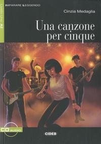 Cinzia Medaglia - Una Canzone Per Cinque - A2. 1 CD audio