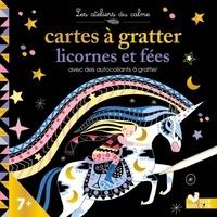 Cinzia Sileo - Cartes à gratter licornes et fées avec des autocollants à gratter - Avec 10 cartes à gratter, 4 planches de stickers dont 2 à gratter, 1 stylet.