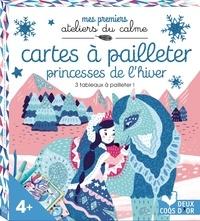 Cartes à pailleter princesses de lhiver - Avec 3 tableaux, 1 spatule et 2 tubes de paillettes.pdf