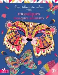 Cinzia Sileo - Mosaïques masques animaux - Avec 4 masques à décorer, 4 planches 800 mosaïques et 4 élastiques.