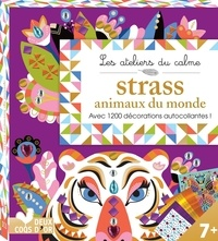 Téléchargement gratuit d'ebooks au format texte Strass animaux du monde  - Avec 1200 décorations autocollantes ! par Cinzia Sileo DJVU MOBI