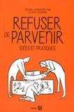 CIRA Lausanne - Refuser de parvenir - Idées et pratiques.