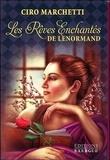 Ciro Marchetti - Coffret Les rêves enchantés de Lenormand - Contient 1 livre et 47 cartes.