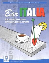 Ciro Massimo Naddeo et Annamaria Di Francesco - Bar Italia - Articoli sulla vita italiana per leggere, parlare, scrivere.