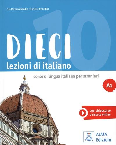 DIECI A1. Lezioni di italiano. Corso di lingua italiana per stranieri  avec 1 DVD-Rom