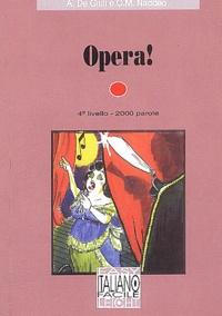 Ciro Massimo Naddeo et Alessandro De Giuli - Opera!.