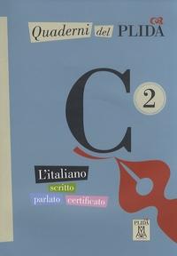 Quaderni del PLIDA C2 - Litaliano scritto parlato certificato.pdf