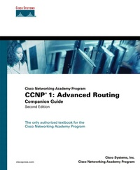 CCNP 1 : Advanced Routing - Companion Guide.pdf