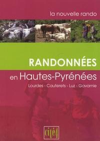 Cité 4 - Randonnées en Hautes-Pyrénées - Lourdes, Cauterets, Luz, Gavarnie.