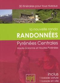 Cité 4 - Randonnées Pyrénées centrales - Haute-Garonne, Hautes-Pyrénées.
