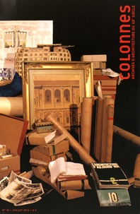 David Peyceré - Colonnes N° 30, juillet 2014 : La genèse des archives d'architectes.