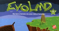 Cité des Sciences - Flip book Evoland - Une brève histoire des jeux vidéo d'aventure.