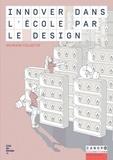 Cité du Design - Innover dans l'école par le design.