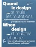 Cité du Design - Quand le design... stimule les mutations - La performance des entreprises par le bonheur des hommes ?.