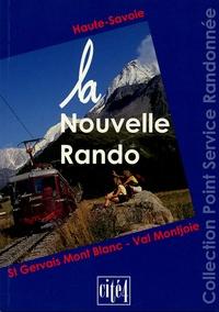 Cité4 - La nouvelle rando - Haute-Savoie, St Gervais Mont Blanc - Val Montjoie.