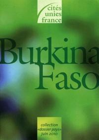 Cités Unies France - Dossier pays Burkina Faso.