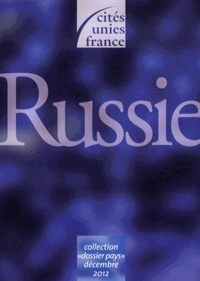 Cités Unies France - Dossier pays Russie.