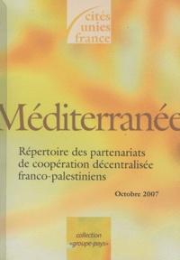 Cités Unies France - Répertoire des partenariats de coopération décentralisée franco-palestiniens.
