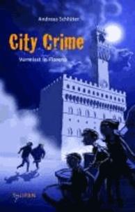City Crime 01 - Vermisst in Florenz.