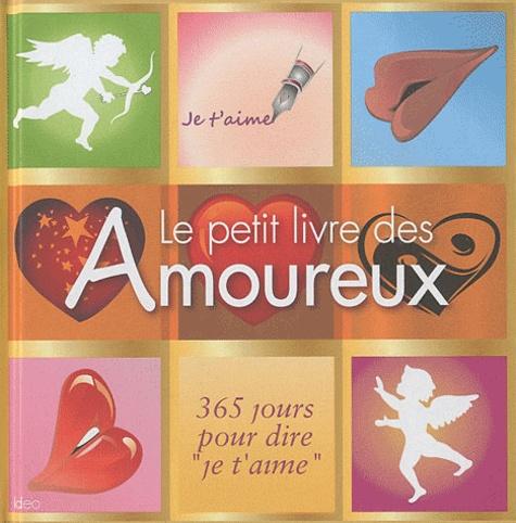 """City - Le petit livre des Amoureux - 365 jours pour dire """"je t'aime""""."""